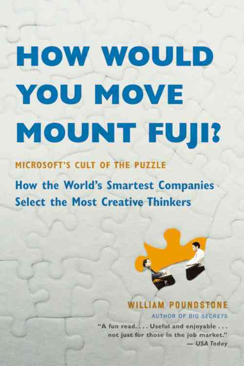 How Would You Move Mount Fuji? By Poundstone, William